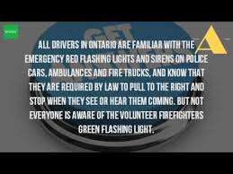 can volunteer firefighters have lights and sirens what does it mean when a car has a flashing green light youtube