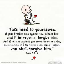 take heed to yourselves if your sins against you rebuke
