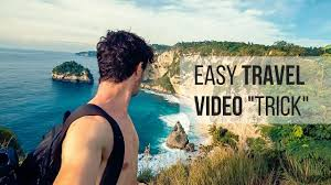 travel videos images Easy trick to instantly make better travel videos jpg