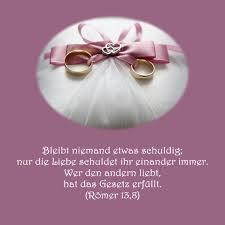 bibelsprüche zur hochzeit heiraten hochzeit bibelvers der woche römer13 8 heiraten und