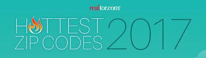 realtor com ranks the hottest zip codes for 2017 realtor com