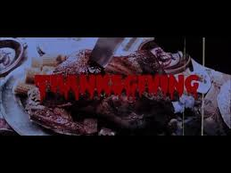 it s thanksgiving so let s eli roth s thanksgiving
