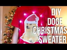 Christmas Doge Meme - diy doge meme christmas sweater everythinga youtube
