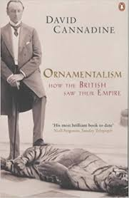 ornamentalism how the saw their empire co uk