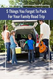 things you forgot to pack for your family road trip