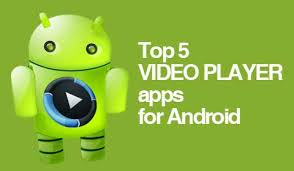 player for android 9 best player for android 2017 hd media players