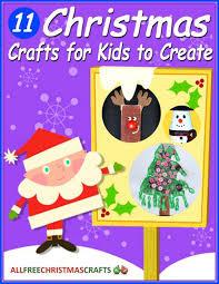 Kid Crafts For Christmas - 37 really easy christmas crafts for kids allfreechristmascrafts com