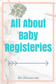 baby registrys all about baby registries everything you need to to get