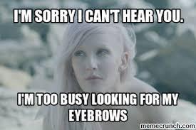 Eyebrows Meme - eyebrows