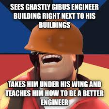 Heavy Equipment Memes - we actually held that point for ages we were tf2 memes