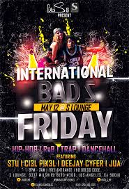 Bad S International Bad S Friday In Los Angeles At S Lounge