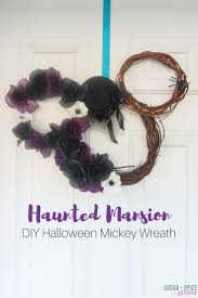 haunted mansion diy mickey halloween wreath sugar spice and