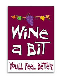 wine a you ll feel better wine a bit you ll feel better