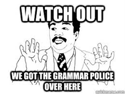 Spelling Police Meme - oxford commas what s the whole fuss about writing and