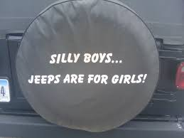jeep girls sayings yeah zlarson jeeps are for girls derek broox com