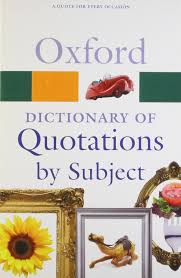 oxford dictionary of quotations by subject oxford quick reference