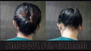 tutorial sirkam rambut panjang cara menyanggul rambut sendiri cara menyanggul rambut sederhana