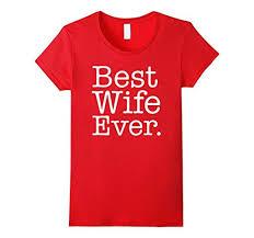 women u0027s best wife ever funny wedding marriage t shirt wife gift