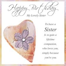 sweet greetings happy birthday for lovely sister sister