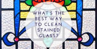 what is the best way to clean stained wood cabinets what s the best way to clean stained glass stained glass