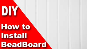 how to install beadboard wainscoting diy youtube