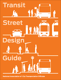 transit street design guide national association of city