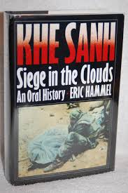 pacifica siege khe sanh siege in the clouds by eric hammel pacifica press