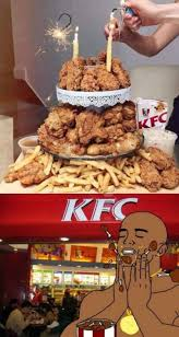 Memes Kfc - it s for a birthday boy kentucky fried chicken kfc know your