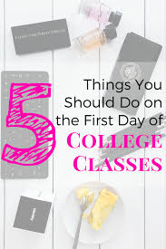5 things you should do on the day of college classes