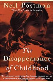 disappearance childhood neil postman 9780679751663
