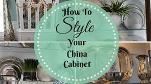 how to arrange dishes in china cabinet home decor how to style a china cabinet