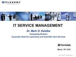 Fermilab Help Desk Itil U0026 Iso20000 Roadmap At Fermilab Dr Mark O Kaletka Computing