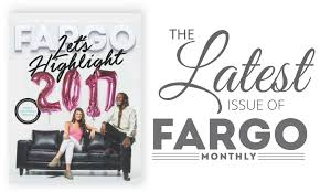 fargo monthly fargo dakota s magazine for events dining