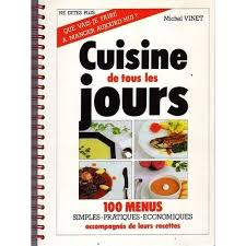 livre cuisine de tous les jours cuisine de tous les jours de vinet michel priceminister rakuten