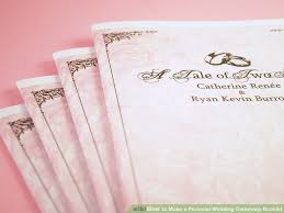 Example Of Wedding Ceremony Program How To Make A Personal Wedding Ceremony Booklet 11 Steps