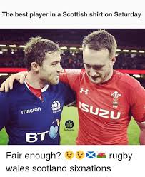 Bt Meme - the best player in a scottish shirt on saturday macren rugby memes