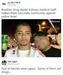 Makes Memes - dopl3r com memes joy 99 7 fm joy997fm brazilian drug dealer