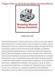 vespa lx 150 workshop manual surrender km scott fullversion rar