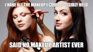 Makeup Artist Memes - best stories memes funny stories pictures youniversitytv
