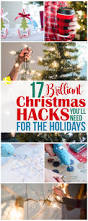 17 brilliant christmas hacks you u0027ll need for the holidays