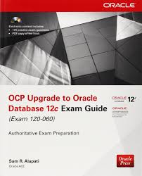 ocp upgrade to oracle database 12c exam guide exam 1z0 060 amazon