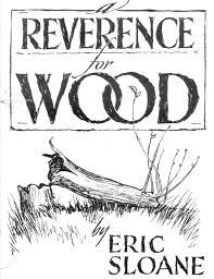 a reverence for wood eric sloane 9788087830802 amazon com books