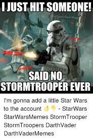 I Said No Meme - just hit someone omic book meme said no stormtrooper ever i m