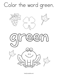 Color The Word Green Coloring Page Twisty Noodle Green Coloring Page