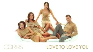 Furniture To Love by The Corrs Love To Love You Youtube