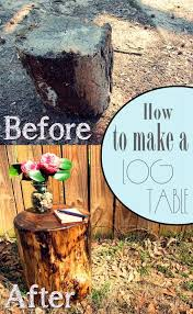 How To Make End Tables Out Of Pallets by Best 25 Log End Tables Ideas On Pinterest Log Table Tree Table