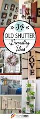 best 25 old shutters ideas on pinterest old shutters decor