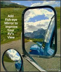 Motorhome Blind Spot Mirror Add Fish Eye Mirror To The Rv