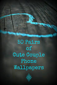 wallpaper of couple 50 pairs of cute couple phone wallpapers diy empress