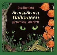 scary halloween scary scary halloween by eve bunting